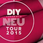 DIY Neu Tour
